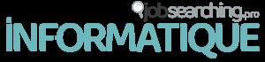 Informatique jobsearching